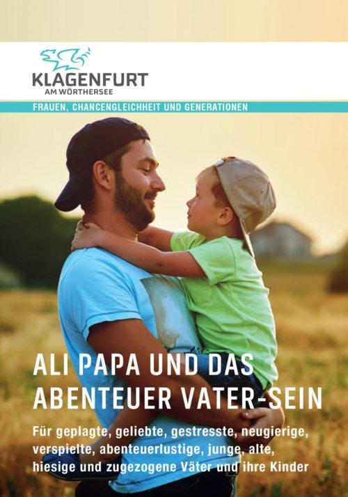 Für die bunte Welt der Väter... (© Foto: Stadt Klagenfurt)