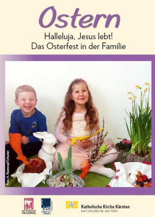 Ostern in der Familie feiern! (© Foto: A. Rosenzopf-Schurian)