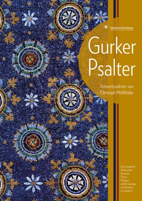 Gurker Psalter von Ch. Mühlthaler (© Foto: Ch. Mühlthaler)