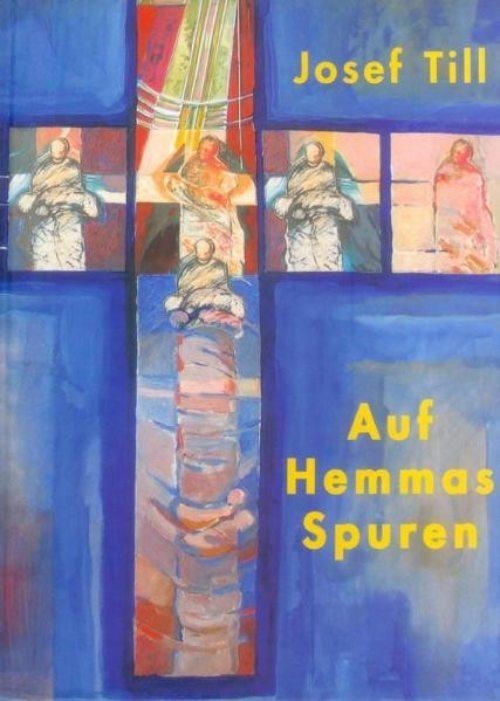 """Auf Hemmas Spuren"" von Josef Till (© Foto: Till)"