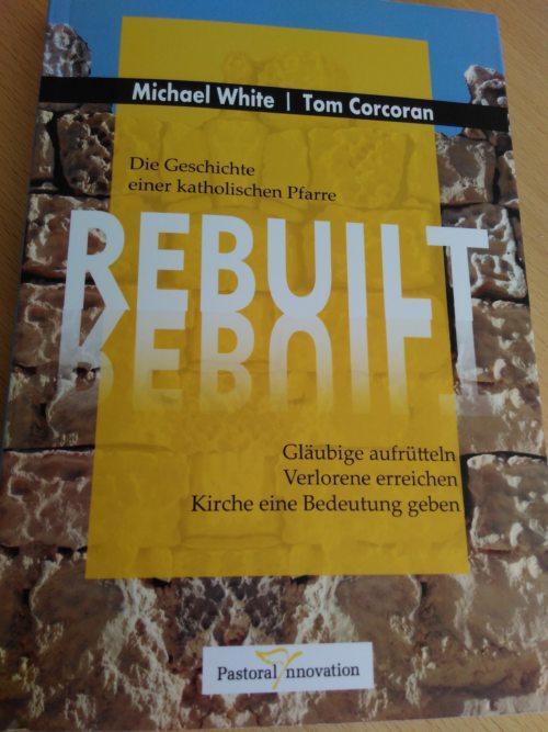 rebuilt - im Behelfsdienst des bischöflichen Seelsorgeamtes ab sofort erhältlich (© Foto: Buchcover, foto: fotomax)