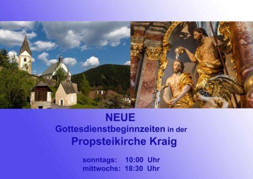 Neue Beginnzeiten in der Propsteikirche Kraig (© Foto: Anton Wieser)