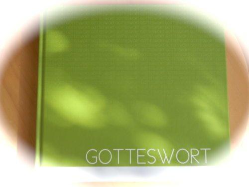 Gotteswort (© Foto: Gerda Heger)