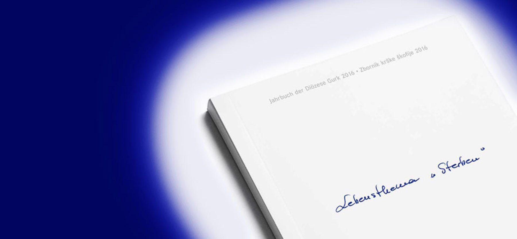 """Lebensthema """"Sterben"""": Neues Jahrbuch 2016 der Diözese Gurk präsentiert"""